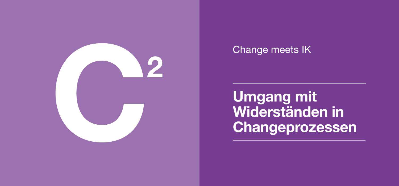 Change 2 - Umgang mit Wiederständen in Changeprozessen
