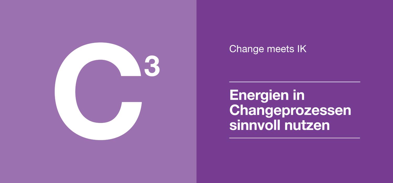 Change 3 - Energien in Changeprozessen sinnvoll nutzen