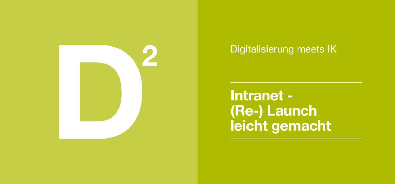 Digitalisierung 2 - Intranet - (Re-) Launch leicht gemacht