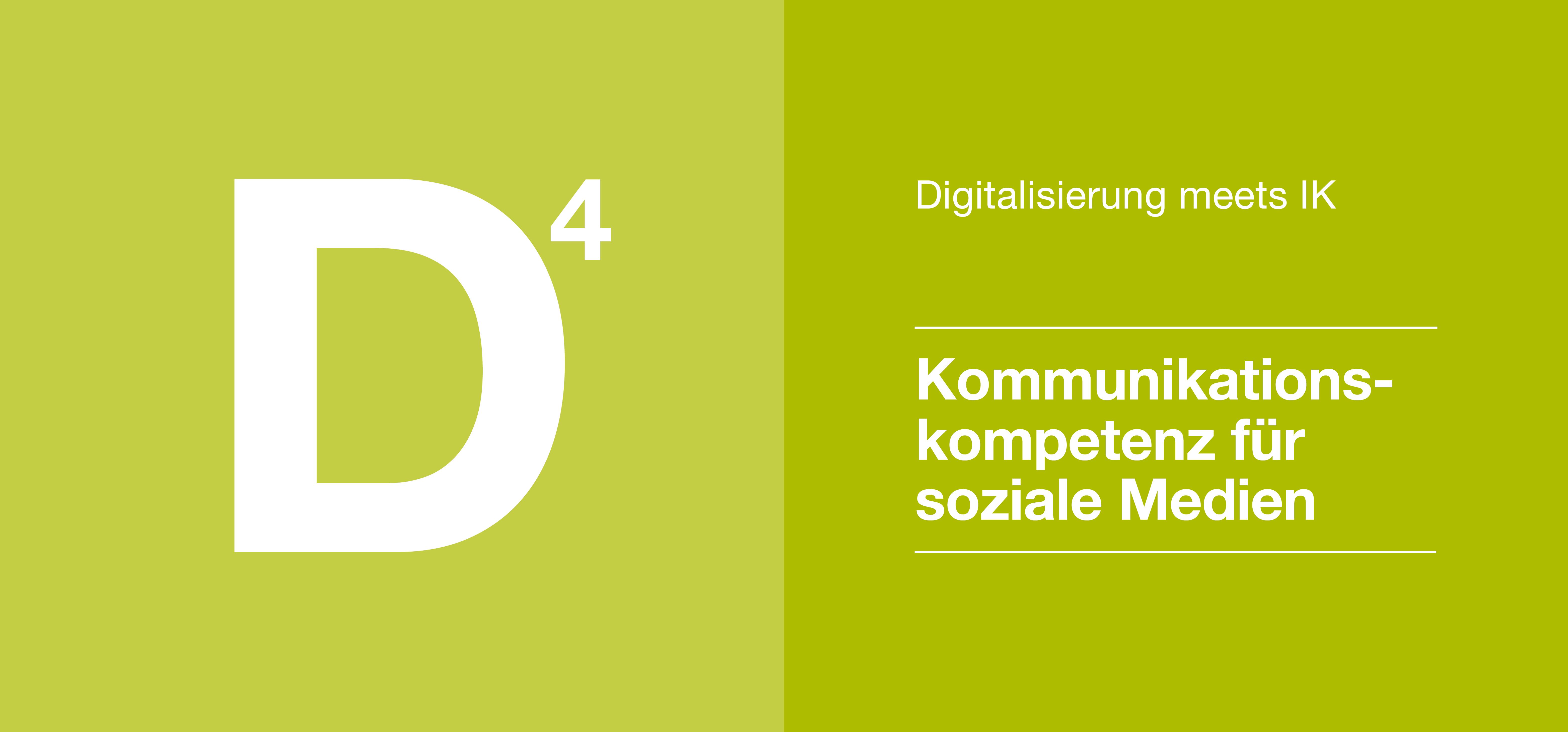 Digitalisierung 4 - Kommunikationskompetenz für soziale Medien