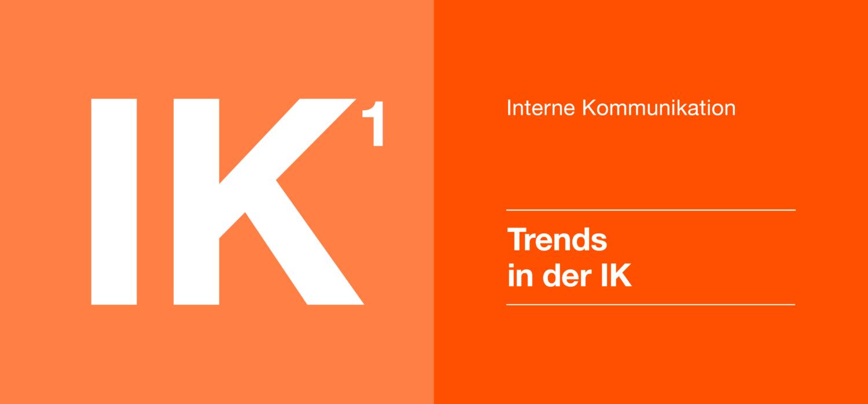 Interne Kommunikation 1 - Trends der IK