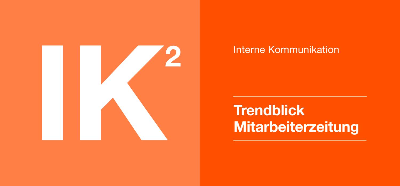 Interne Kommunikation 2 - Trendblick Mitarbeiterzeitung