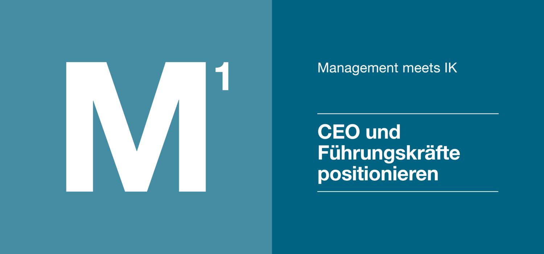 Management 1 - CEO und Führungskräfte positionieren