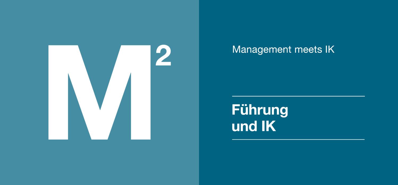Management 2 - Führung und IK