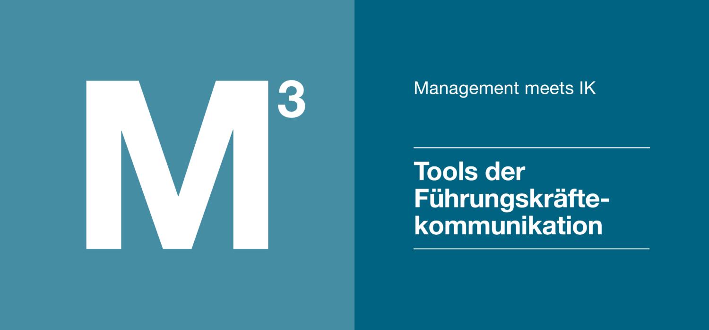 Management 3 - Tools der Führungskräftekommunikation