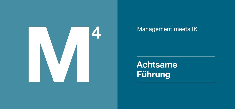 Management 4 - Achtsame Führung